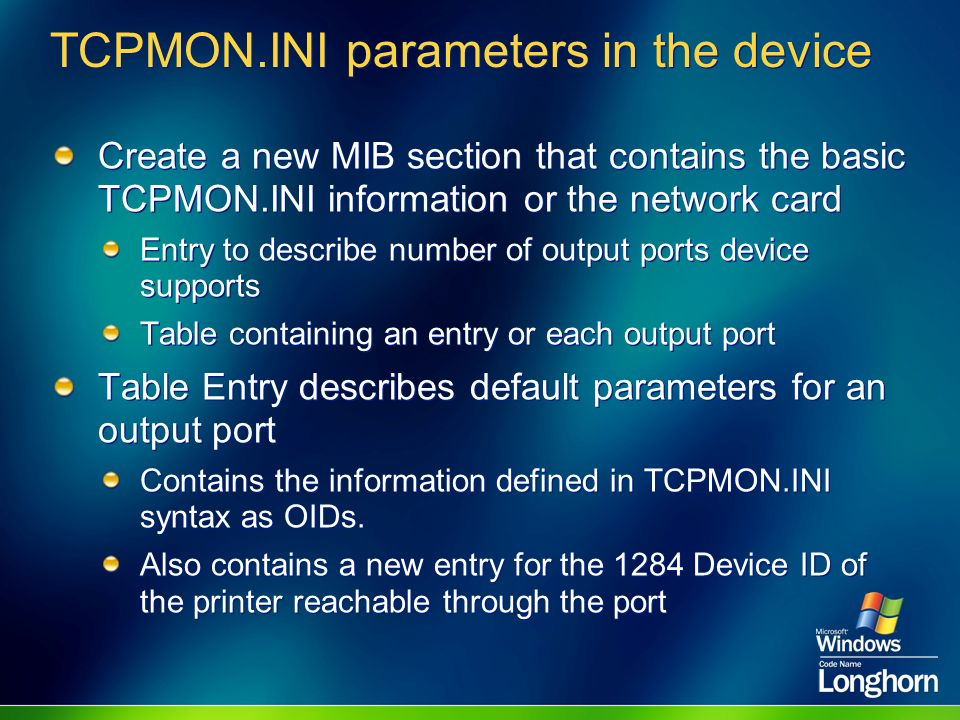 TCPMON.INI parameters in the device Create a new MIB section that contains the basic TCPMON.INI information or the network card Entry to describe numb