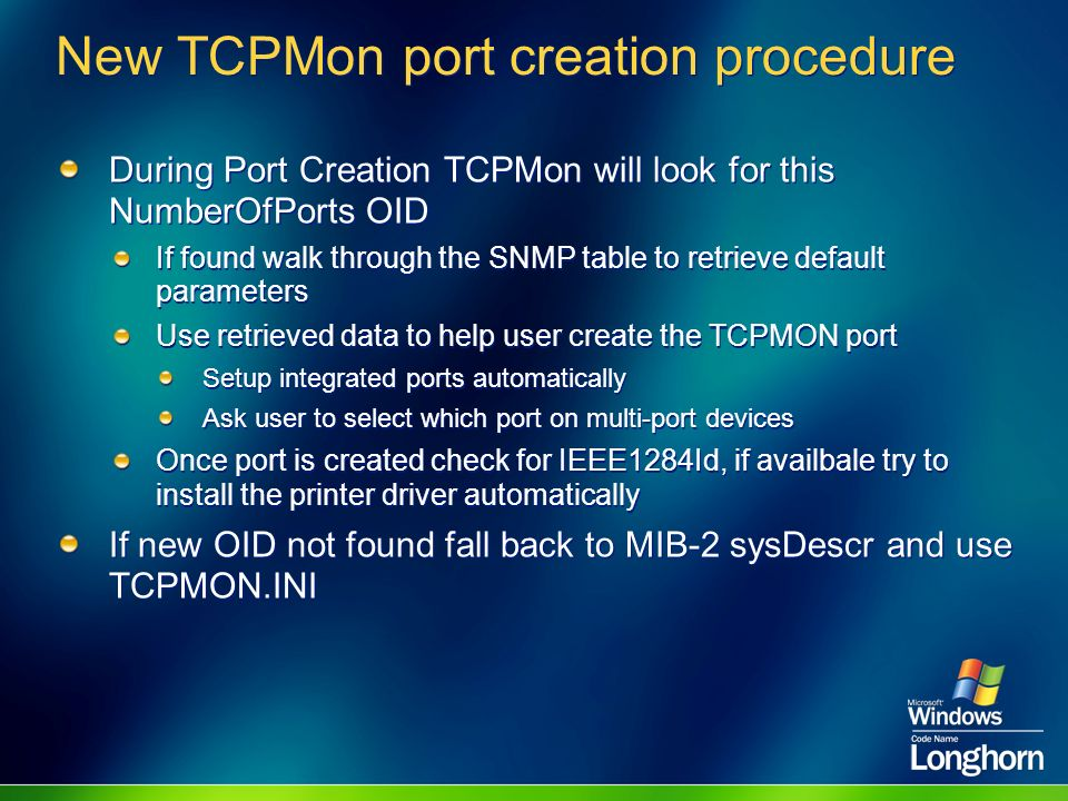 New TCPMon port creation procedure During Port Creation TCPMon will look for this NumberOfPorts OID If found walk through the SNMP table to retrieve d