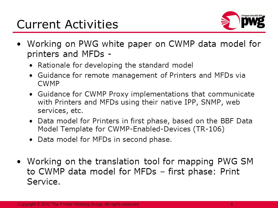 Working on PWG white paper on CWMP data model for printers and MFDs - Rationale for developing the standard model Guidance for remote management of Pr