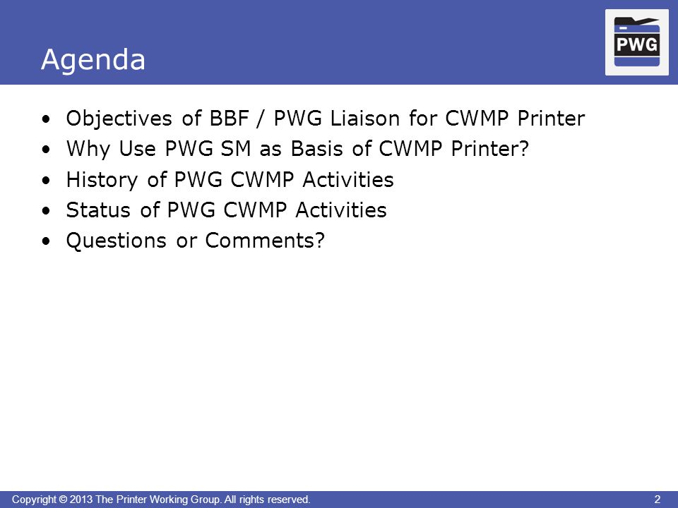 2Copyright © 2013 The Printer Working Group. All rights reserved.