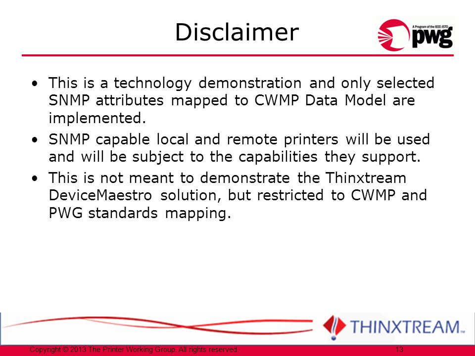 Copyright © 2013 The Printer Working Group. All rights reserved.