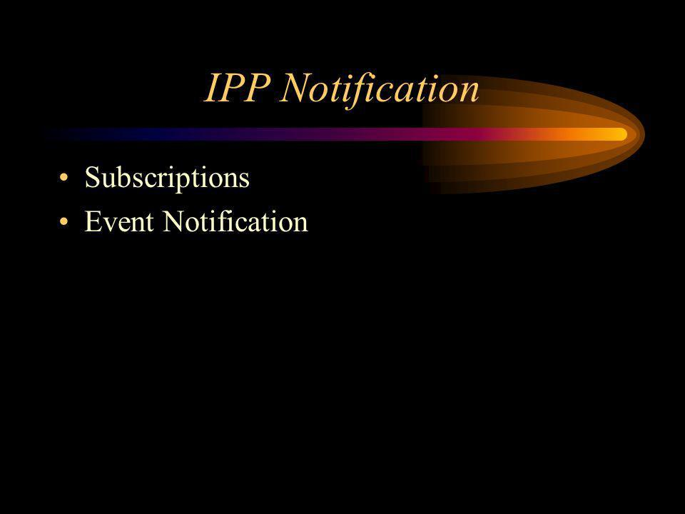 IPP Notification Subscriptions Event Notification
