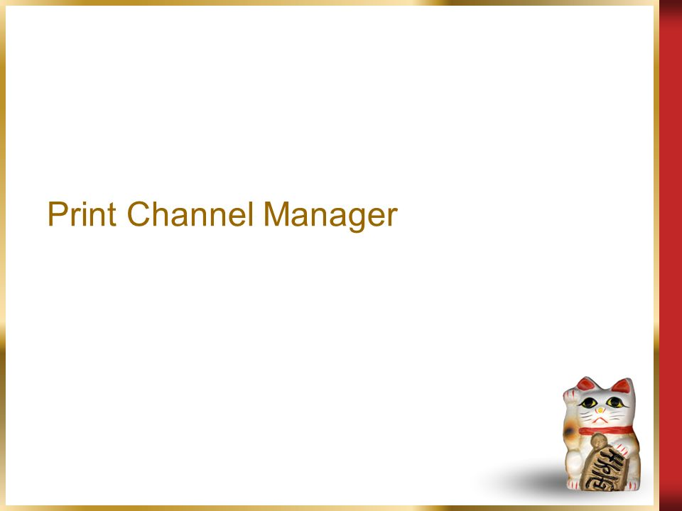 Print Channel Manager