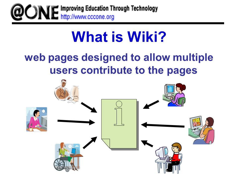 What is Wiki web pages designed to allow multiple users contribute to the pages