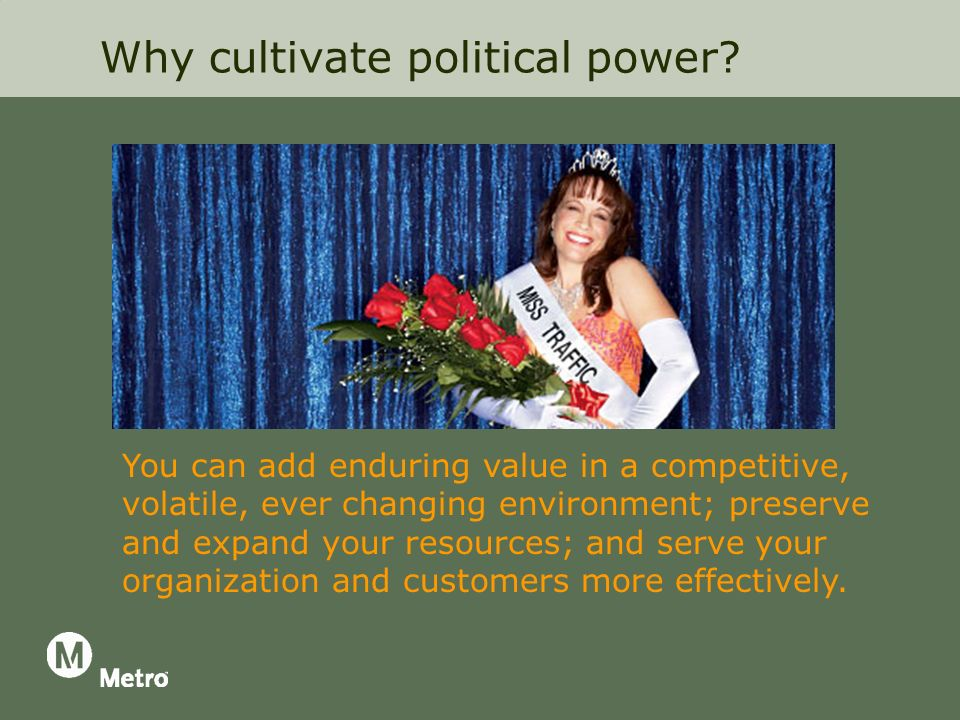 Why cultivate political power.