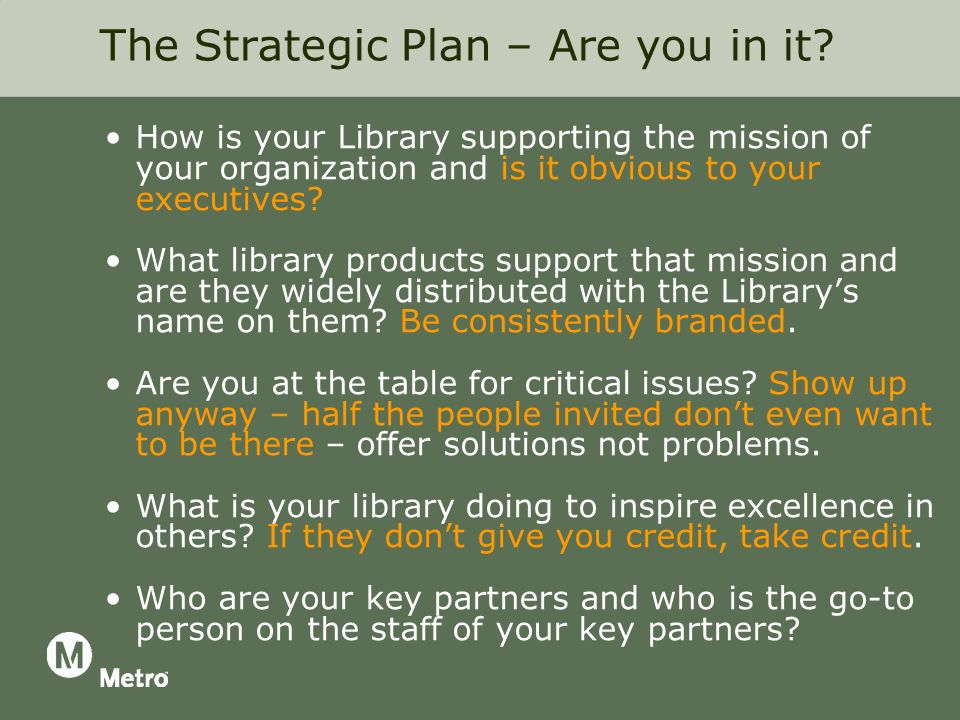 The Strategic Plan – Are you in it.