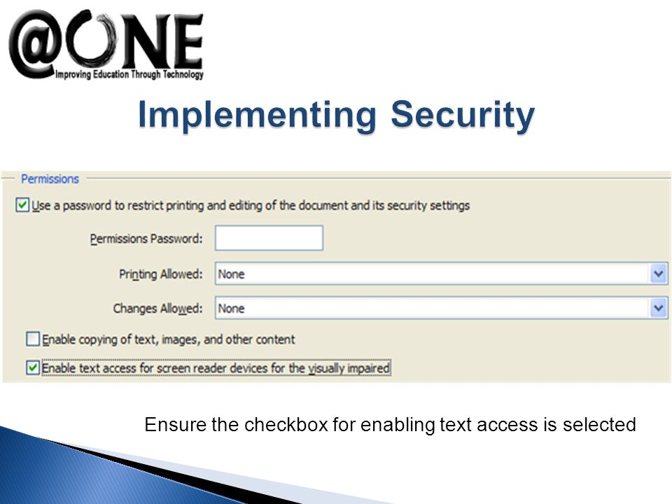 Ensure the checkbox for enabling text access is selected