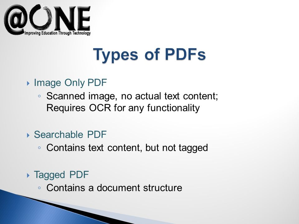 Tags provide structure to a PDF document Structure can control reading order Tags improve PDF Form accessibility, language definition, etc.