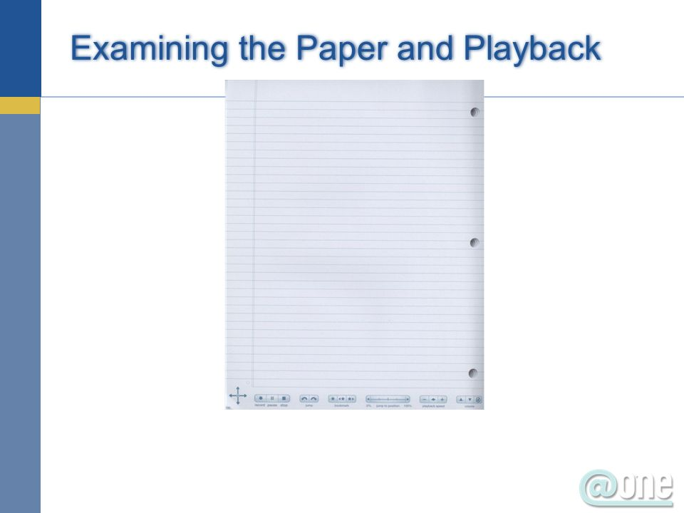 Examining the Paper and Playback