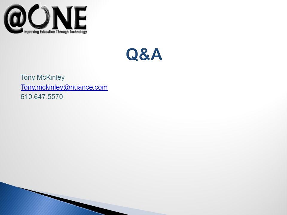 Tony McKinley Tony.mckinley@nuance.com 610.647.5570 Q&A