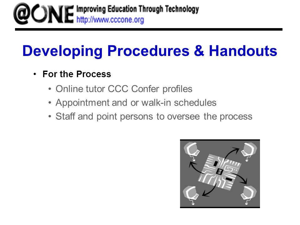 Developing Procedures & Handouts For the Tutor Online Tutors Manual Online tutors evaluation forms