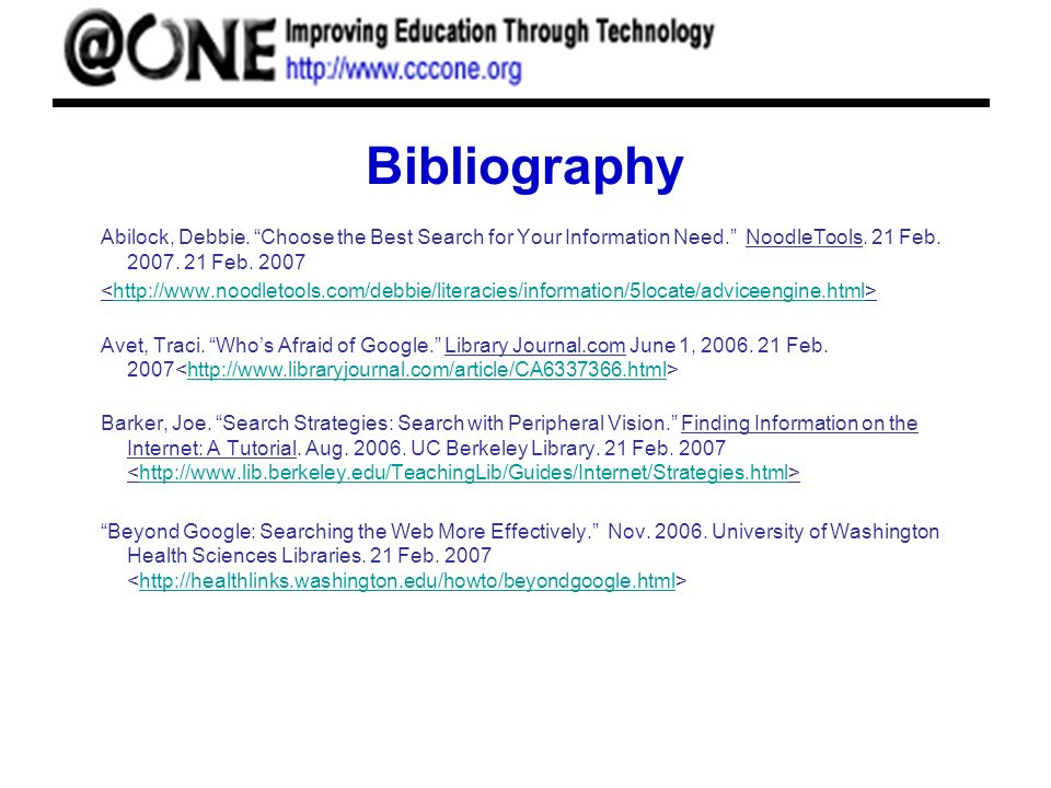 Bibliography Abilock, Debbie. Choose the Best Search for Your Information Need.