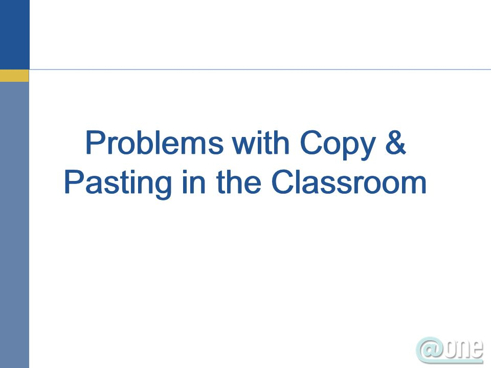 Problems with Copy & Pasting in the Classroom