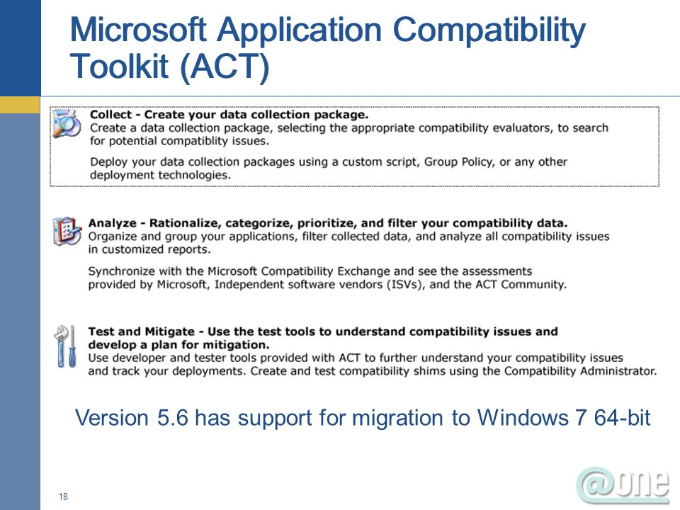 18 Version 5.6 has support for migration to Windows 7 64-bit
