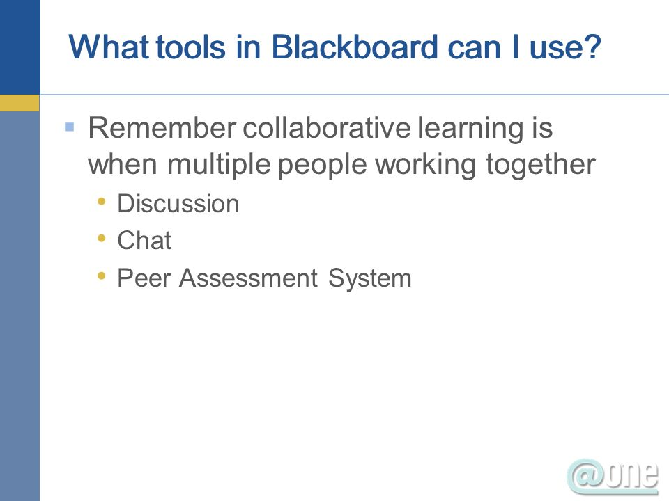 What tools in Blackboard can I use.