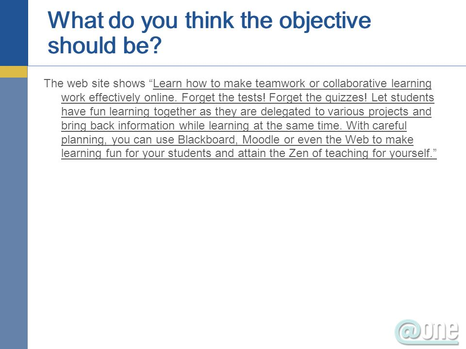 What do you think the objective should be.