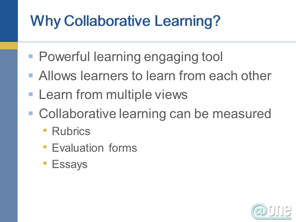 Why Collaborative Learning.