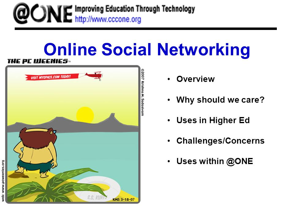 Online Social Networking Overview Why should we care.