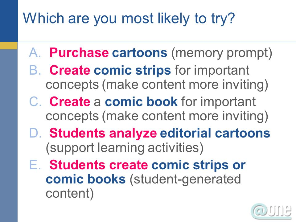 Which are you most likely to try. A. Purchase cartoons (memory prompt) B.