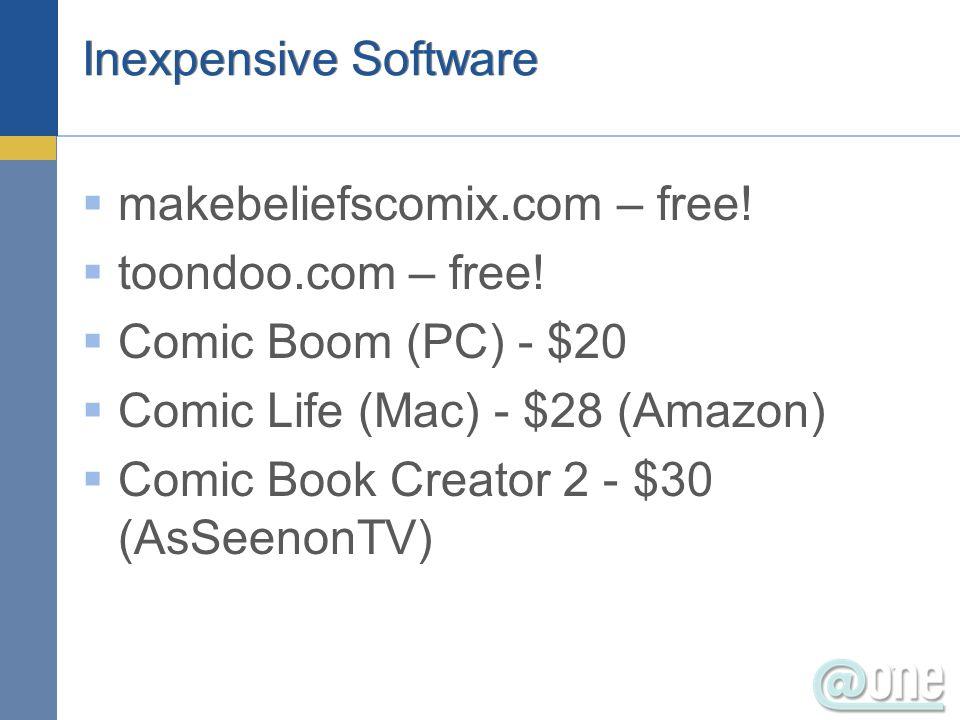 Inexpensive Software makebeliefscomix.com – free! toondoo.com – free! Comic Boom (PC) - $20 Comic Life (Mac) - $28 (Amazon) Comic Book Creator 2 - $30
