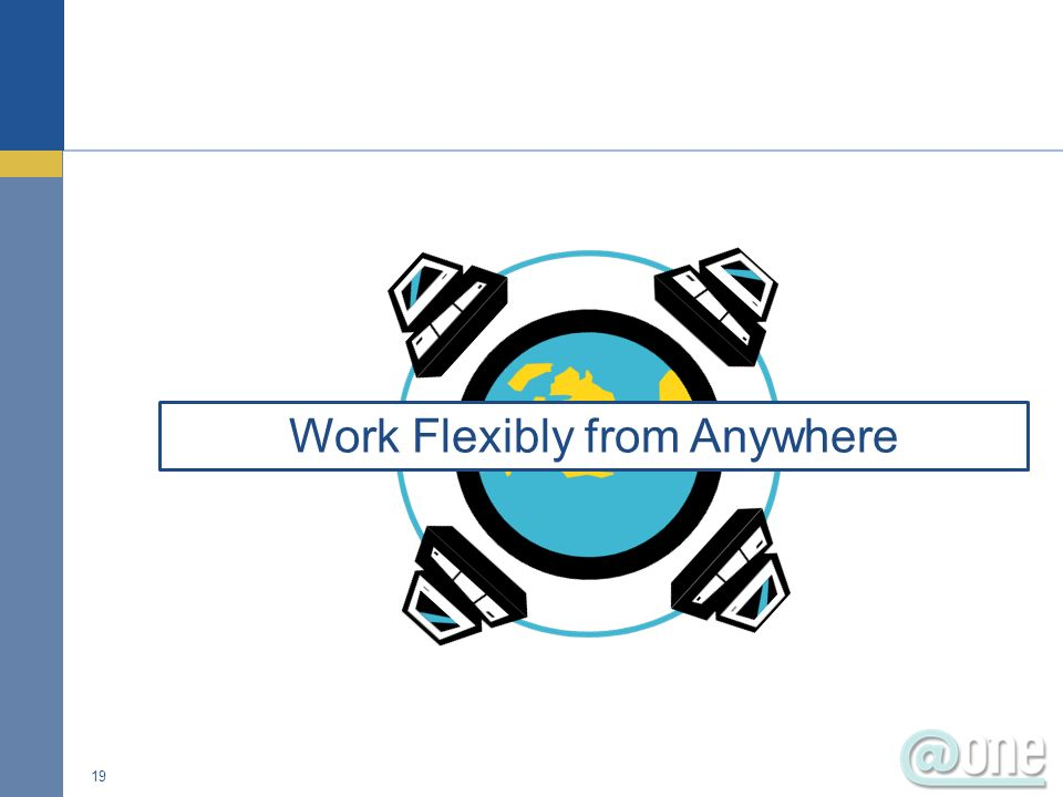 19 Work Flexibly from Anywhere