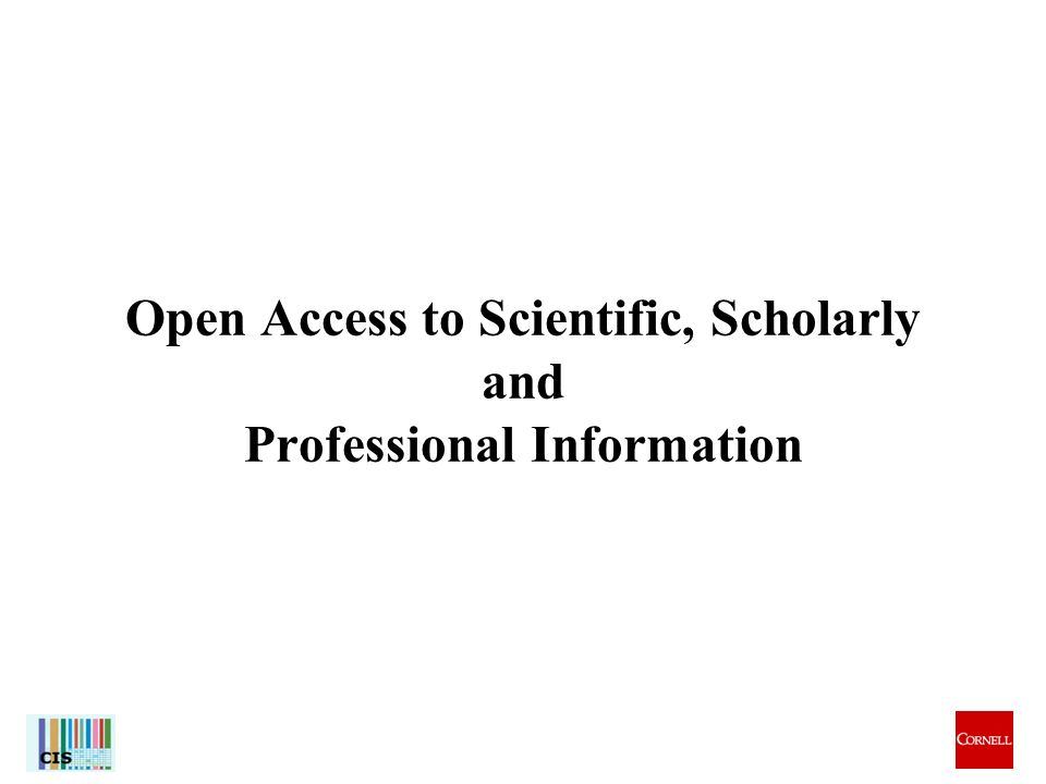 8 Open Access to Scientific, Scholarly and Professional Information
