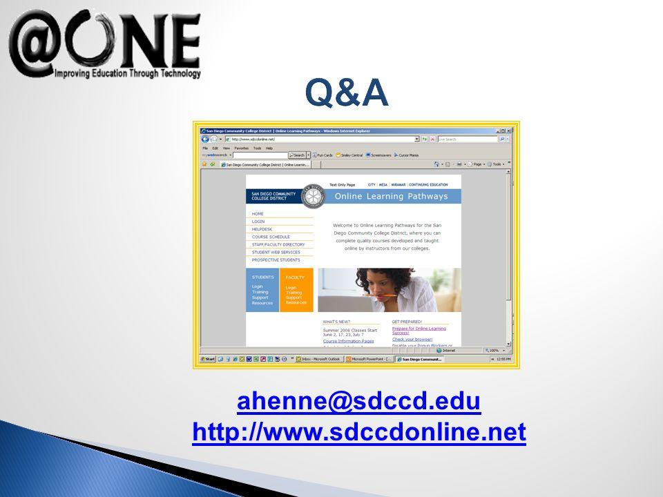 Q&A ahenne@sdccd.edu http://www.sdccdonline.net