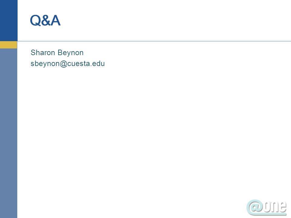 Sharon Beynon sbeynon@cuesta.edu Q&A