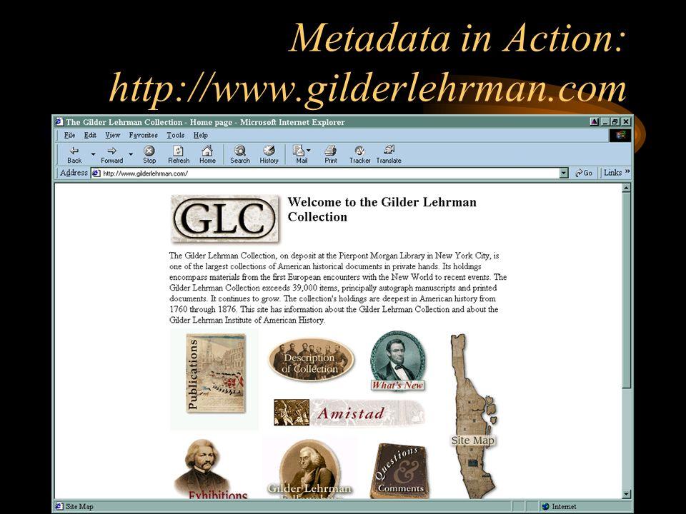 Metadata in Action: http://www.gilderlehrman.com