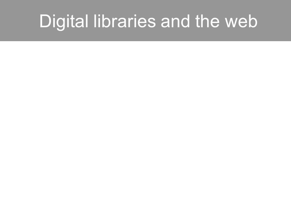 Digital libraries and the web
