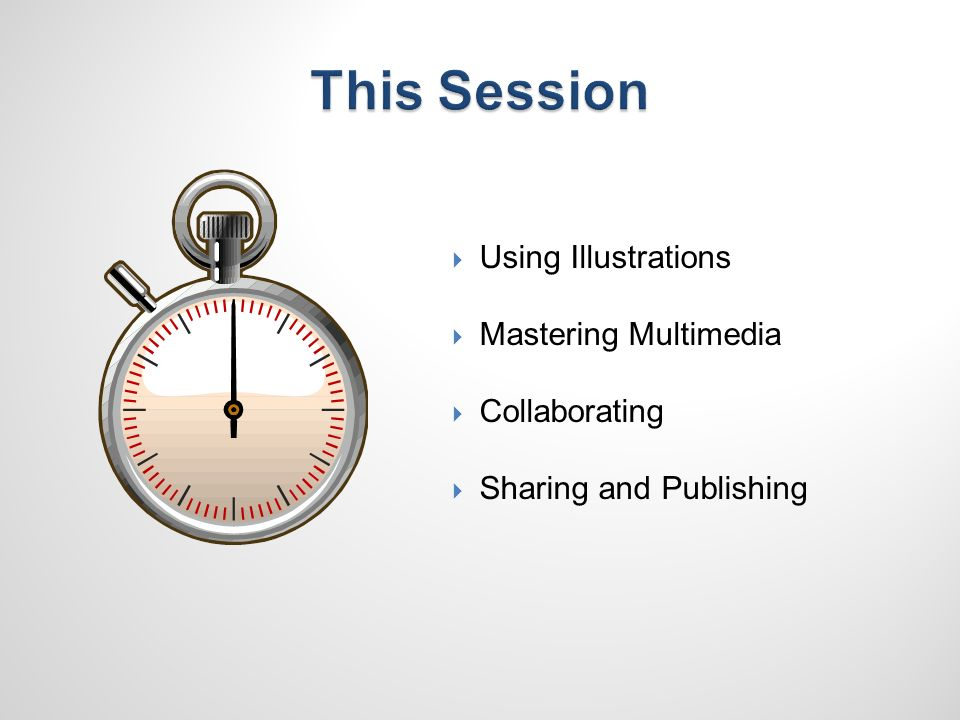 Using Illustrations Mastering Multimedia Collaborating Sharing and Publishing