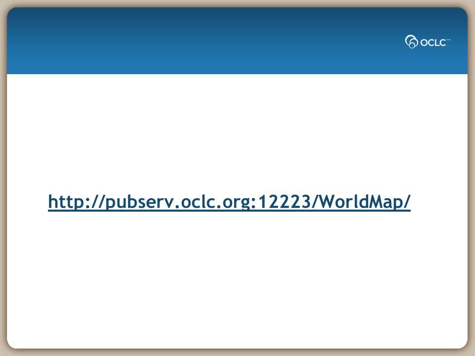 http://pubserv.oclc.org:12223/WorldMap/