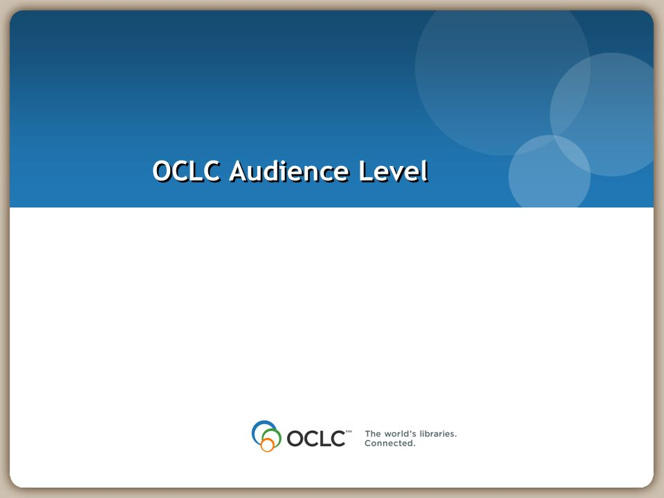 OCLC Audience Level