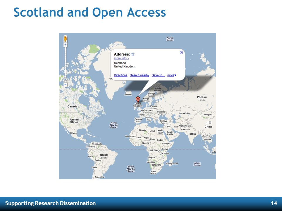 Supporting Research Dissemination14 Scotland and Open Access
