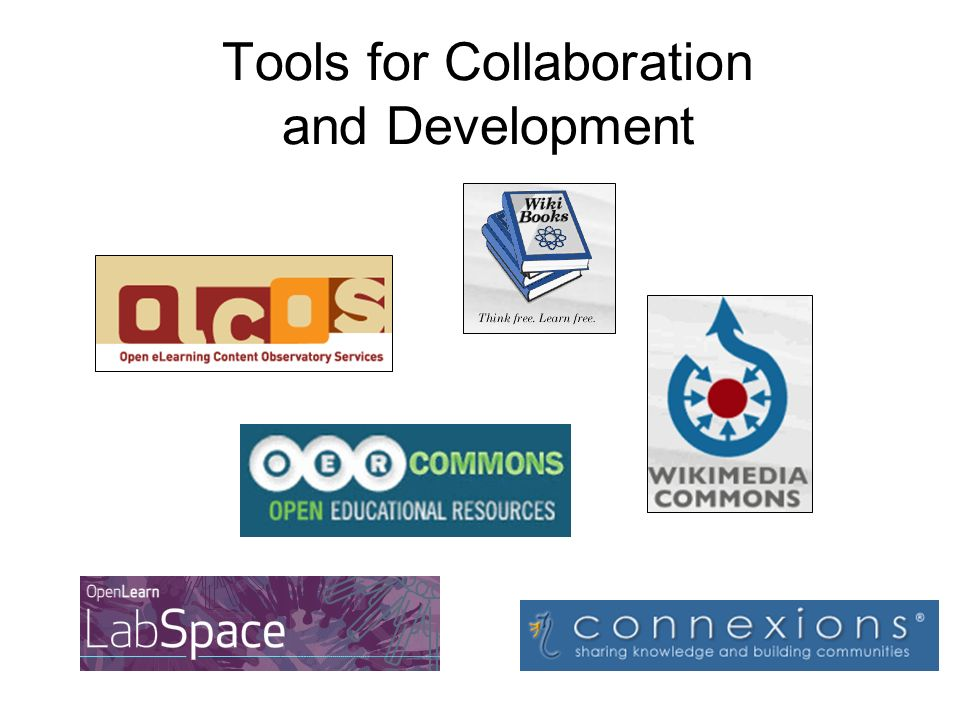Tools for Collaboration and Development