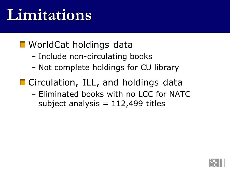 Results 1,146,655 books (holdings) 343,869 items circulated 25,038 ILL borrowing requests for books North American Title Count (NATC) Conspectus Divisions