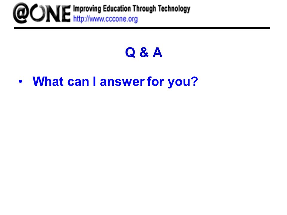 Q & A What can I answer for you