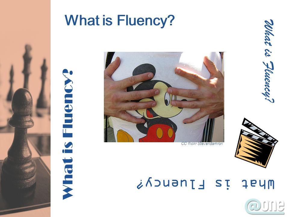 What is Fluency? CC flickr Stevendamron
