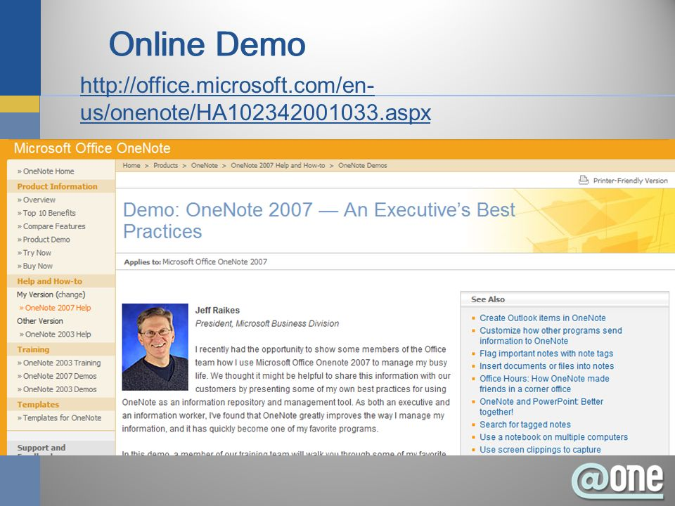 http://office.microsoft.com/en- us/onenote/HA102342001033.aspx