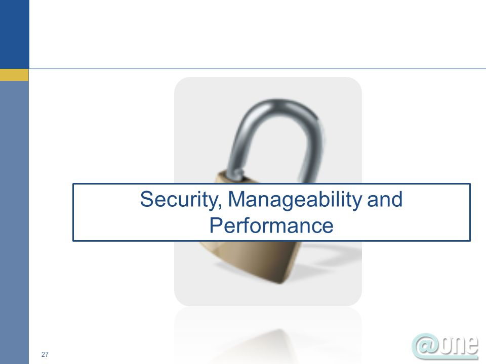 27 Security, Manageability and Performance