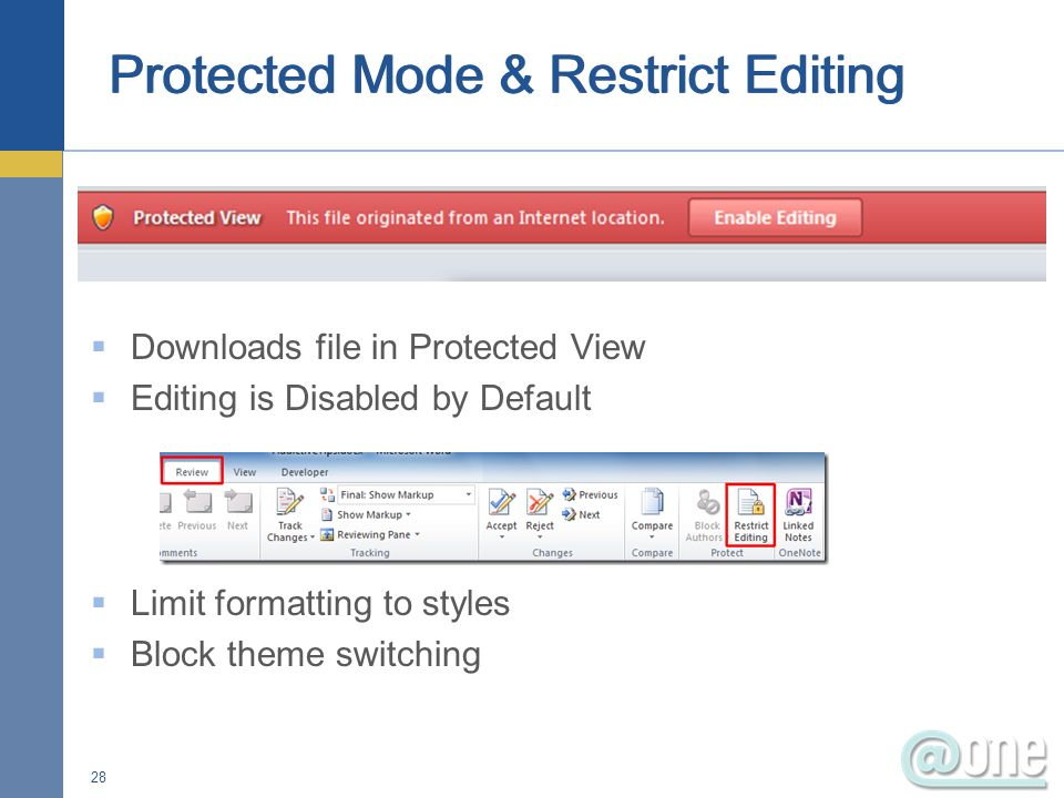 Downloads file in Protected View Editing is Disabled by Default Limit formatting to styles Block theme switching 28