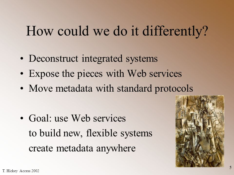 T.Hickey Access 2002 6 What are Web Services.