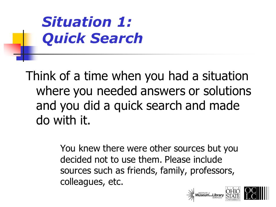 Situation 4: Magic Wand If you had a magic wand, what would your ideal information system and services provide.