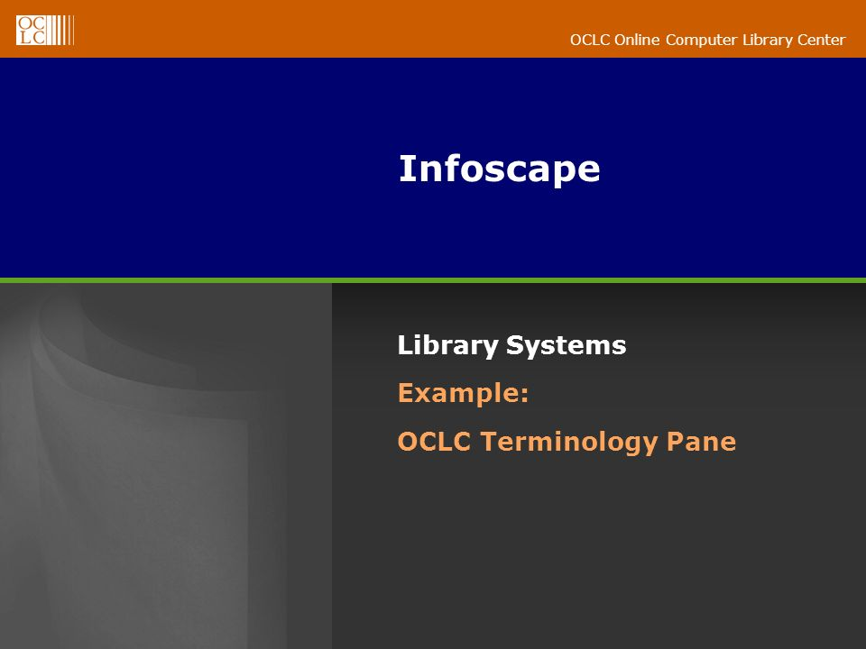 Infoscape Library Systems Example: OCLC Terminology Pane