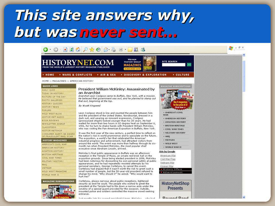 This site answers why, but was never sent…