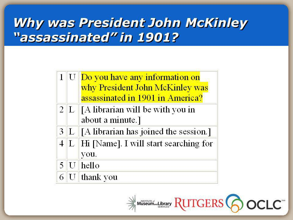 Why was President John McKinley assassinated in 1901?