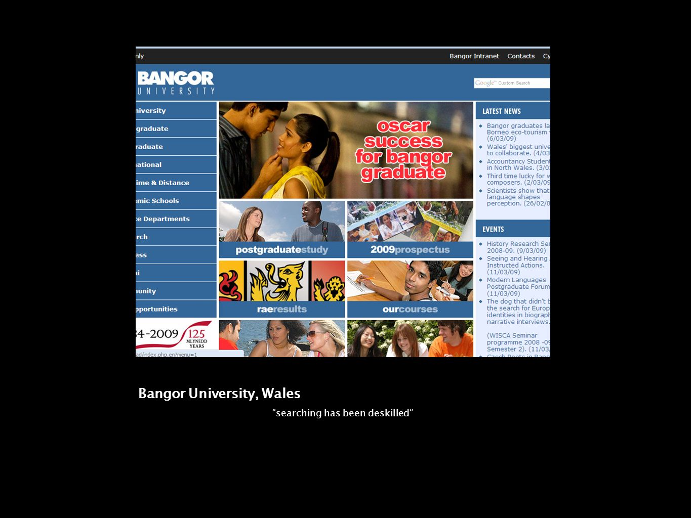 Bangor University, Wales searching has been deskilled