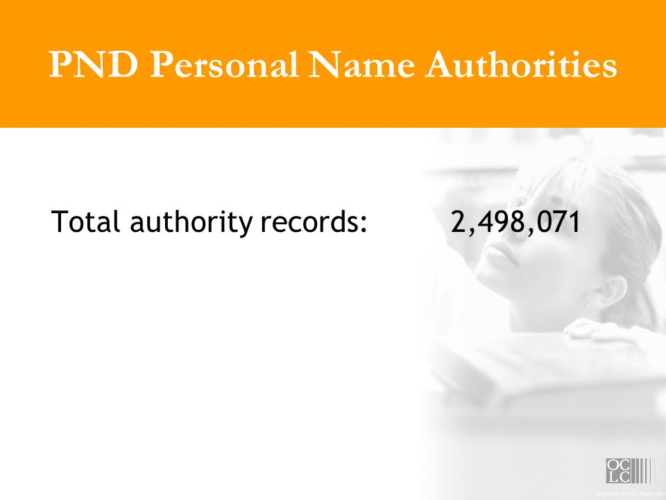 PND Personal Name Authorities Total authority records:2,498,071