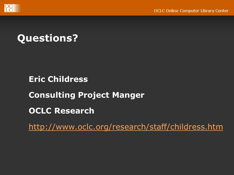 OCLC Online Computer Library Center Questions.