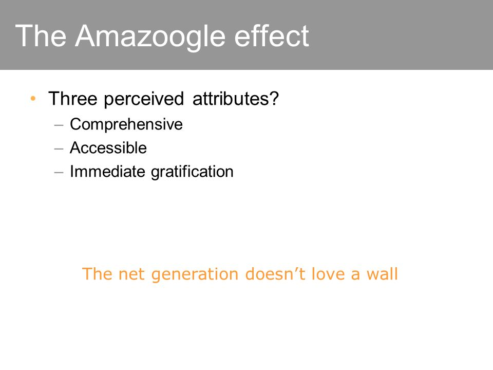 The Amazoogle effect Three perceived attributes.